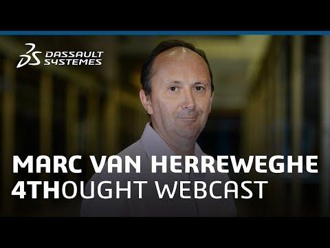 4THOUGHT Webcast - Marc Van Herreweghe - Dassault Systèmes