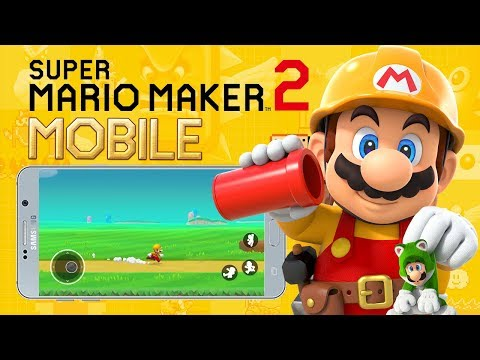 Super Mario Maker 2 Mobile Gameplay Android APK & IOS Download