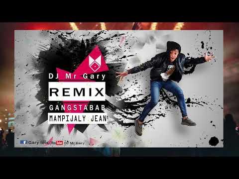 Mampijaly jean - Gangstabab (REMIX by DJ Mr Gary) Official Mix