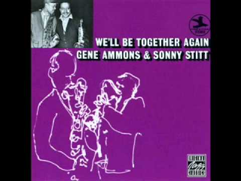 Gene Ammons And Sonny Stitt