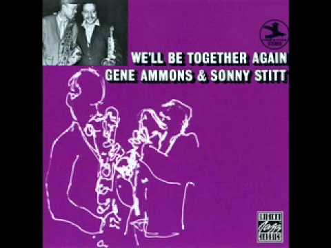 Gene Ammons And Sonny Stitt