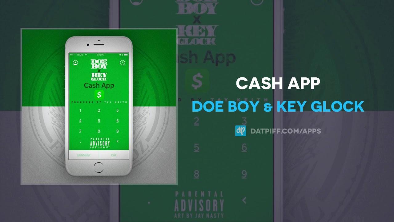 Doe Boy & Key Glock - Cash App (AUDIO)