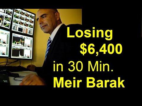 Losing $6,400 in day trading stocks – Meir Barak