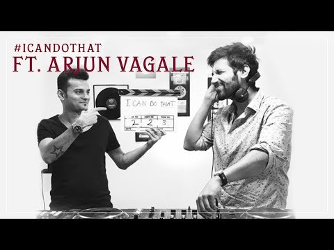 I Can Do That - Learning to DJ ft. Arjun Vagale | #ICanDoThat Ep 2