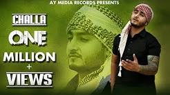 Challa Official Full Video || Khan Saab || AY Media Records || Latest Punjabi Songs 2016