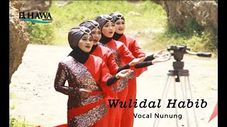 Download Elhawa Kasidah - Wulidal Habib [Music Video]