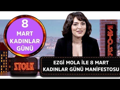 Ezgi Mola ile 8 Mart Kadınlar Günü Manifestosu #Stolk