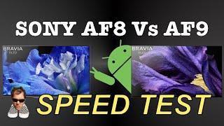 SONY AF8 Vs AF9 Android TV SPEEDTEST 8.0 Oreo