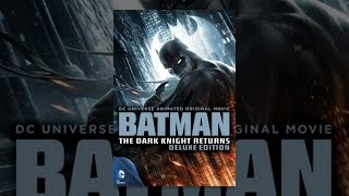 Batman: The Dark Knight Returns Deluxe Edition