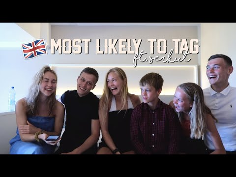 Who's most likely to...? | ft. serkut🇬🇧