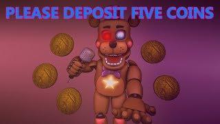 FNAF Ultimate Custom Night SFM - PLEASE DEPOSIT FIVE COINS! by Clawort  Animations