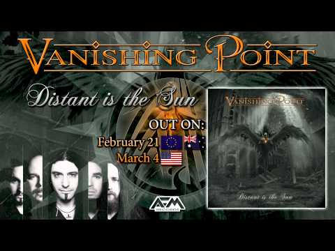 VANISHING POINT - Distant Is The Sun (2014) AFM Records