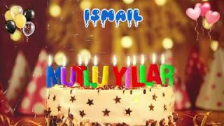 İSMAİL İyi ki doğdun -  ismail İsme Özel Doğum Günü Şarkısı