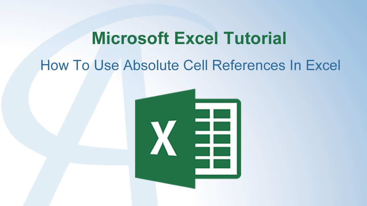 how to use absolute cell references in excel