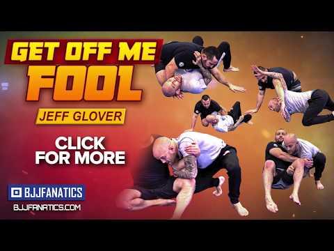 Jeff Glover - Get Off Me Fool BJJ Escapes Training Video Trailer