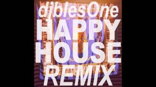 DJ blesOne - Happy House (BBOY REMIX)