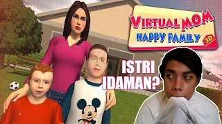 Cara Jadi Istri Idaman - Virtual Mom Happy Family 3D