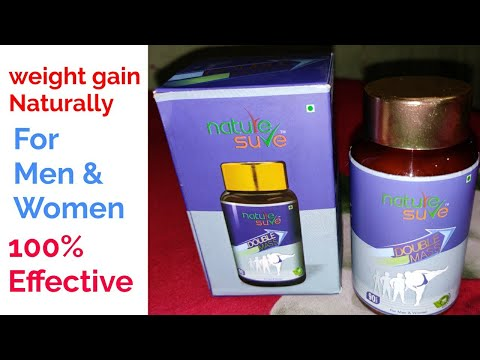 Nature Sure Double Mass tablets Honest Review.Men and women Natural herbal supplement 4 weight gain.