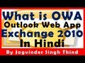 What is Outlook Web App (OWA 2010) Exchange 2010 Part 86