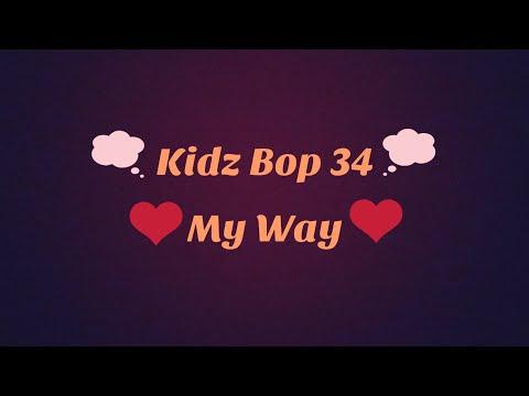 Kidz Bop 35 My Way Lyrics