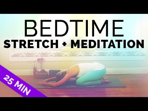 Yoga Before Bed: Stretching U0026 Meditation Before Sleep For All Levels (25  Mins)
