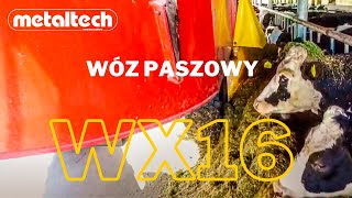 Wóz paszowy WX 16 produkcji Metaltech