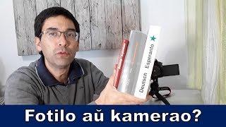 Fotilo – kamerao – kamero | Esperanto vlogo