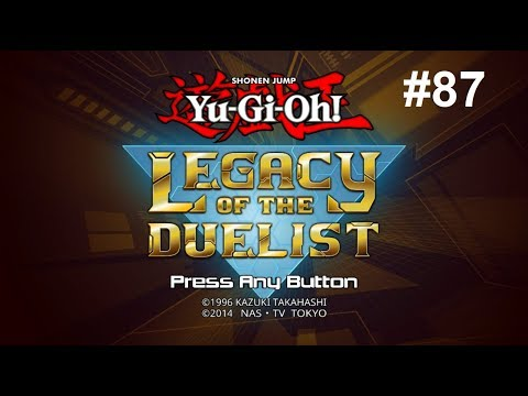 Let's Play Yu-Gi-Oh! Legacy of the Duelist #87 - Dennising Menace
