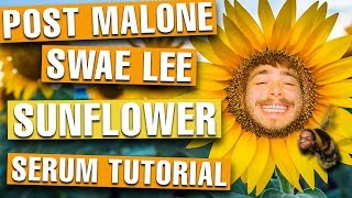 How To: Post Malone, Swae Lee - Sunflower [FREE PROJECT FILE!!!]