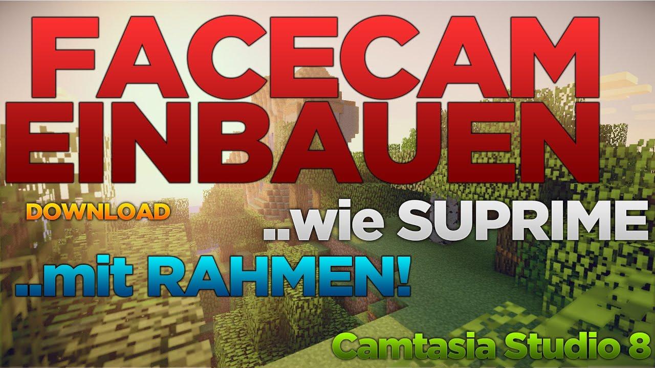 FACECAM WIE DNER! | Facecam mit Rahmen | Camtasia 8 | GER/HD ...