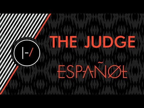 Twenty One Pilots - The Judge (Español)