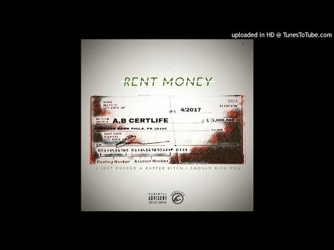A.B Certlife Rent Money Freestyle
