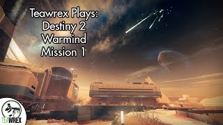 Destiny 2: Warmind - Mission 1