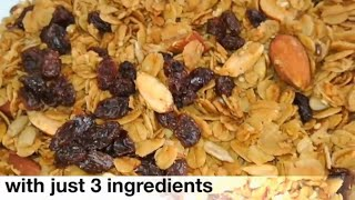 3 ingredients granola recipe @Samee cooking recipes
