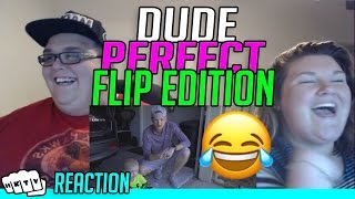 FLIP EDITION DUDE PERFECT REACTION!!🔥