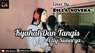 Khayal Dan Tangis Cover Dilla Novera.mp3