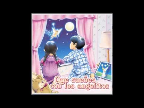 Canciones de Cuna para Dormir - Que sueñes con los angelitos
