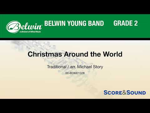 Christmas Around the World, arr. Michael Story – Score & Sound