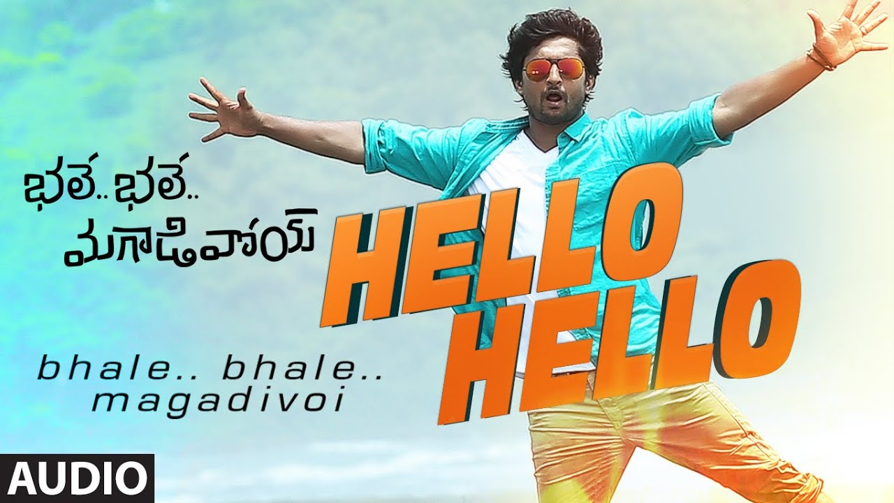 Hello Hello Full Song (Audio) || Bhale Bhale Magadivoi || Nani, Lavanya  Tripathi