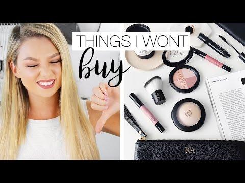 10 Things I Wont Be Buying - Makeup Anti-Haul