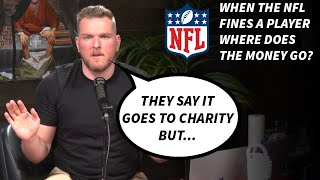 Pat McAfee Talks What REALLY Happens When The NFL Fines Players