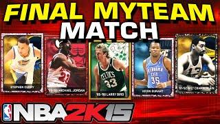 NBA2K15 - My Last myTeam Game! 2K15 RETIREMENT