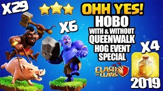 How to HoBo - With & Without QueenWalk HoBo - GoHoBo | TH10 3 Star Attack Clash of cans