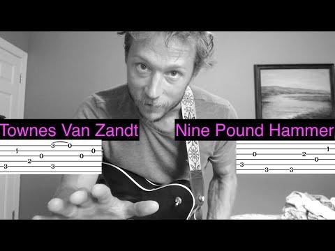 Nine Pound Hammer - Townes Van Zandt - Guitar tutorial with Tab