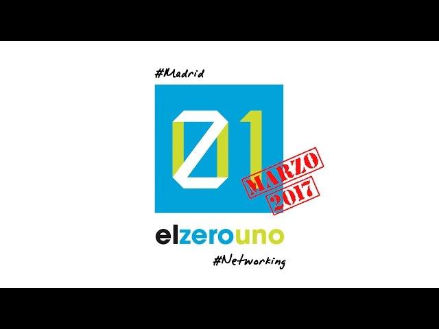 El Zerouno Networking Marzo 2017
