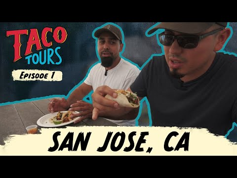 Taco Tours E01 – The Best Tacos in San Jose, CA
