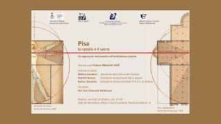 23/10/2015 - PISA, lo spazio e il sacro