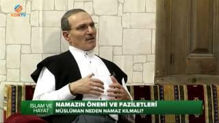 İSLAM ve HAYAT - NAMAZ - 19 OCAK 2016