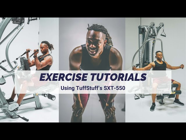 Exercise Tutorials With The SXT-550 Home Hybrid Gym