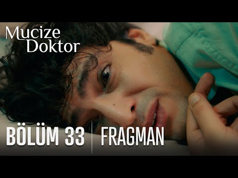 Mucize Doktor 33. Bölüm Fragman